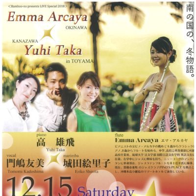 Bamboo-no presents LIVE Special 2018 Emma Arcaya × Yuhi Taka in TOYAMA