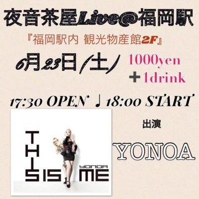 夜音茶屋Live@福岡駅